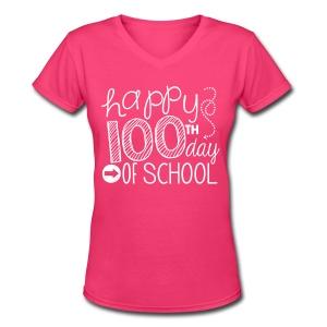 TeachersTshirts Happy 100th Day of School - Women's V-Neck T-Shirt