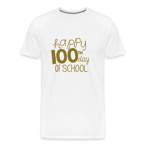 TeachersTshirts Happy 100th Day of School - Men's Premium T-Shirt