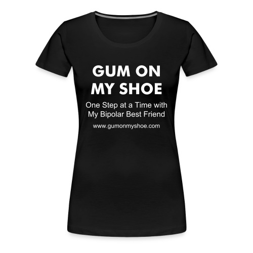 GUM ON MY SHOE tee (Women) - Women's Premium T-Shirt