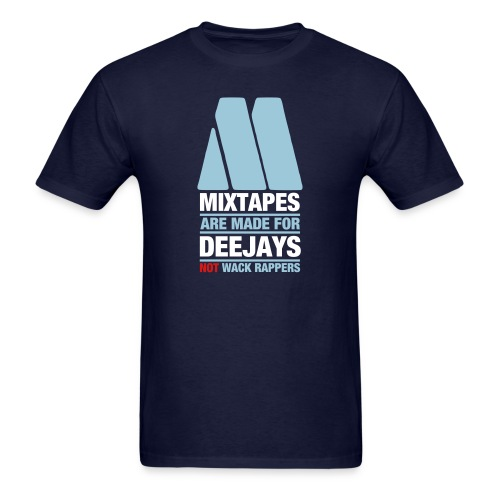 Mixtapes Are For Deejays - Men's T-Shirt