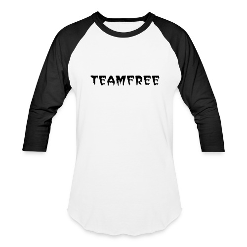 #TEAMFREE Dont Get Scared Tee - Baseball T-Shirt