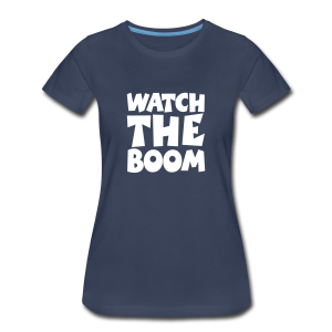 Sailing T-Shirt Watch the Boom (Women Navy/White) - Women's Premium T-Shirt