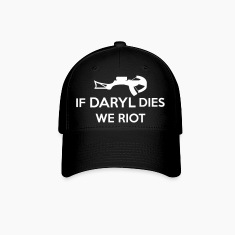 If Daryl Dies We Riot Caps