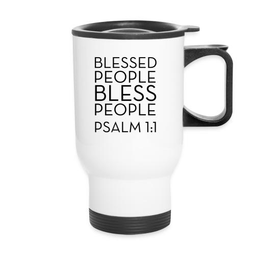 Blessed People Travel Mug - Travel Mug