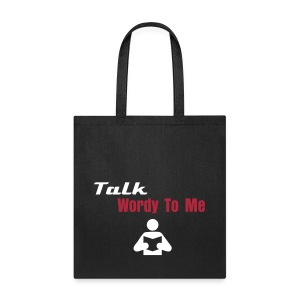 Talk Wordy To Me - Tote - Tote Bag