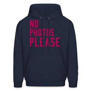 NO PHOTOS PLEASE SWEATSHIRT - Men's Hoodie