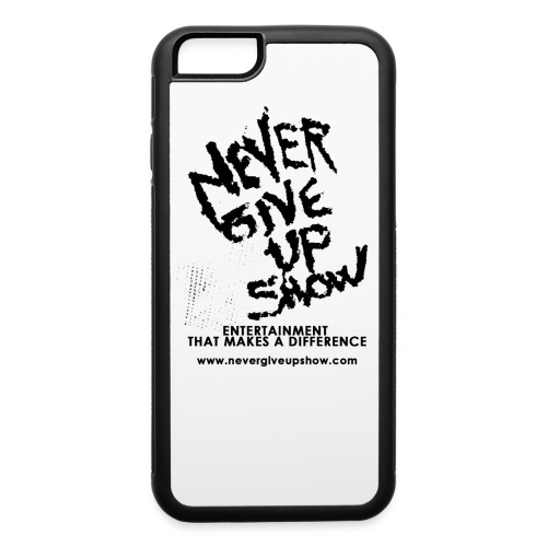 Never Give Up show phone case - iPhone 6/6s Rubber Case