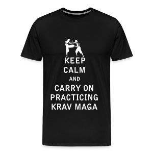 Keep Calm and Carry On Practicing Krav Maga - Men's Premium T-Shirt