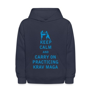 Keep Calm and Carry On Practicing Krav Maga - Kids' Hoodie