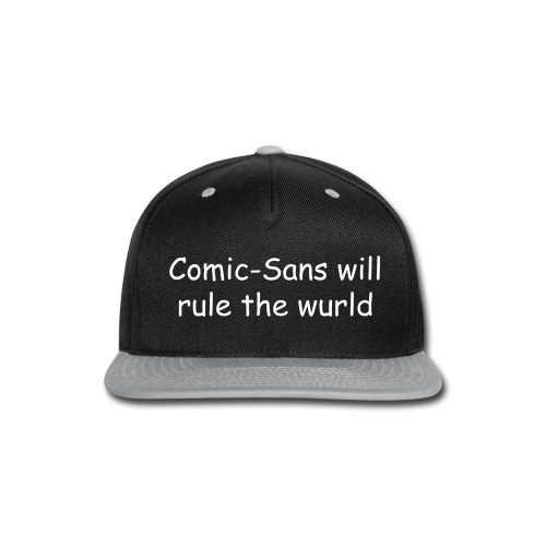 Comic-Sans themed snapback - Snap-back Baseball Cap