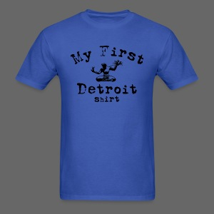 My First Detroit Shirt - Men's T-Shirt