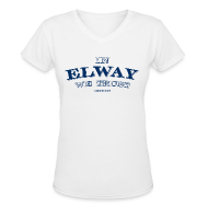 Women's T-Shirts ~ Women's V-Neck T-Shirt ~ In Elway We Trust - Ladies - V-Neck - NP