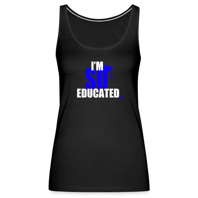 I'm So Educated Women's Premium Tank Top