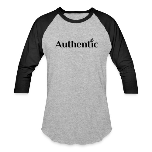 Authentic. You. - Baseball T-Shirt