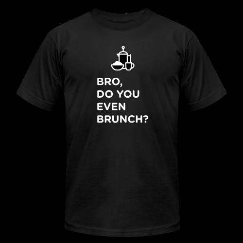 Bro, do you even brunch? - Men's Fine Jersey T-Shirt