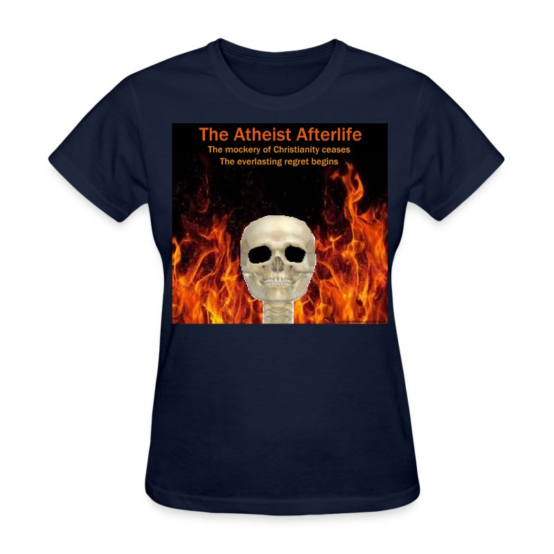 Atheist afterlife - Women's T-Shirt