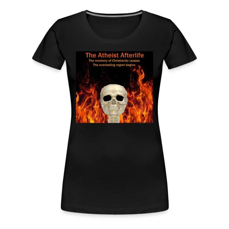 Atheist afterlife - Women's Premium T-Shirt