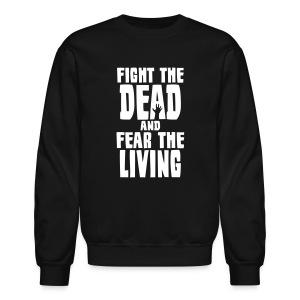 Men's Fight the Dead Long Sleeve T-Shirt - Crewneck Sweatshirt