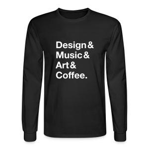 Design&Music&Art&Coffee. - Men's Long Sleeve T-Shirt