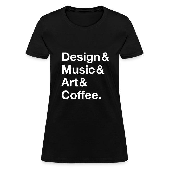 Design&Music&Art&Coffee.