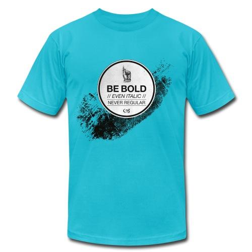 Be Bold - Men's Jersey T-Shirt