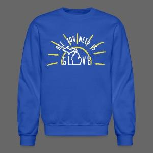 All You Need Is Glove - Crewneck Sweatshirt
