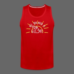 All You Need Is Glove - Men's Premium Tank