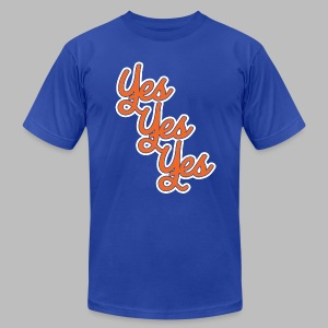 Yes Yes Yes - Men's T-Shirt by American Apparel