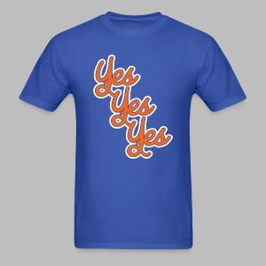 Yes Yes Yes - Men's T-Shirt