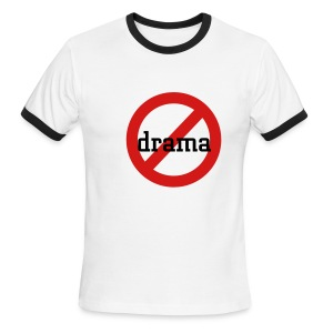 no drama - Men's Ringer T-Shirt