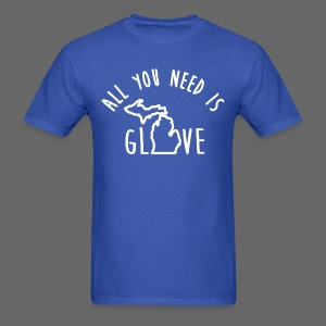 All You Need Is Glove - Men's T-Shirt