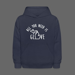 All You Need Is Glove - Kids' Hoodie