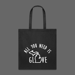 All You Need Is Glove - Tote Bag