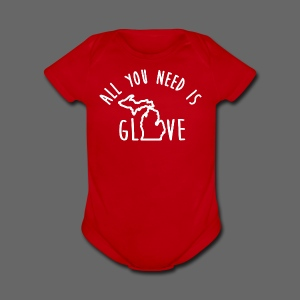 All You Need Is Glove - Short Sleeve Baby Bodysuit