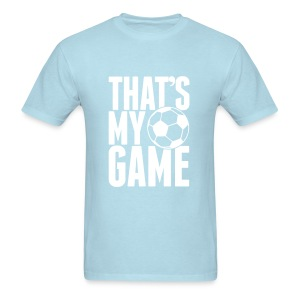 That's My Game Tee - Men's T-Shirt