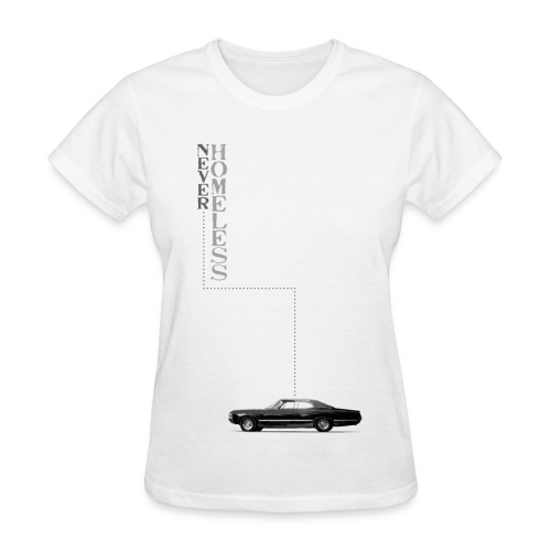 Never Homeless Women's Tee - Women's T-Shirt