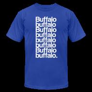 T-Shirts ~ Men's T-Shirt by American Apparel ~ Buffalo buffalo Buffalo buffalo buffalo buffalo Buffalo buffalo