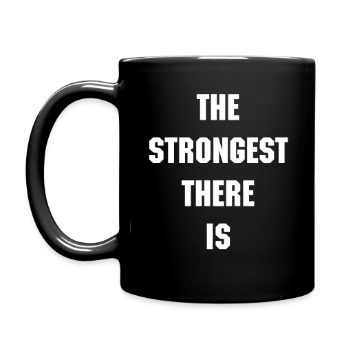 The Strongest Mug There Is - Full Color Mug