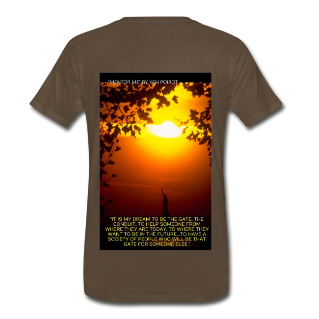 """T-Shirt: """"It is My Dream to Be The Gate..."""" Back Design"""