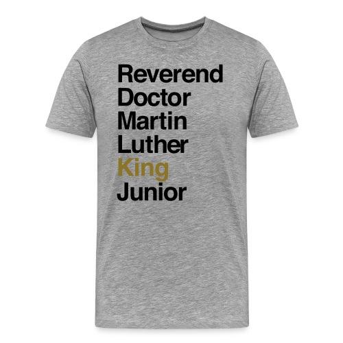 RevDrMLKJr: King - Men's Premium T-Shirt