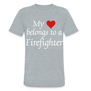 My heart belongs to a Firefighter - Unisex Tri-Blend T-Shirt by American Apparel