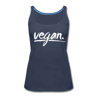 Tanks ~ Women's Premium Tank Top ~ vegan - simply vegan !