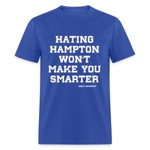 Hating Hampton  - Men's T-Shirt