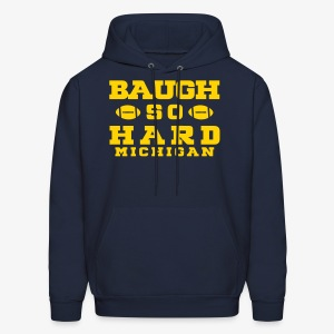 Baugh So Hard - Men's Hoodie