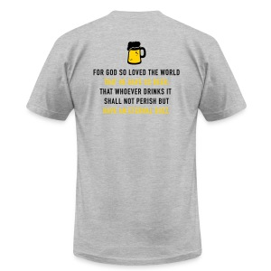 Beer 3:16 - Men's T-Shirt by American Apparel