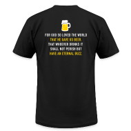 T-Shirts ~ Men's T-Shirt by American Apparel ~ Beer 3:16
