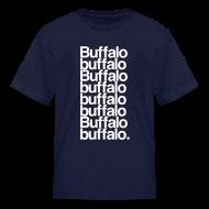 Kids' Shirts ~ Kids' T-Shirt ~ Buffalo buffalo Buffalo buffalo buffalo buffalo Buffalo buffalo