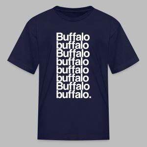 Buffalo buffalo Buffalo buffalo buffalo buffalo Buffalo buffalo - Kids' T-Shirt