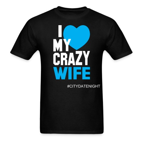 Crazy Wife - Men's T-Shirt