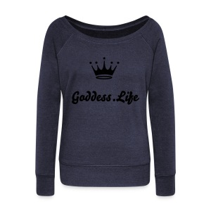 Goddess.Life - Women's Wideneck Sweatshirt